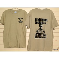 Send More Tourists T-Shirt